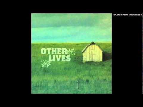 Клип other lives - It Was the Night