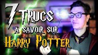 CHRIS : 7 Trucs à Savoir Sur Harry Potter