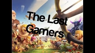 Clash of clans - The other host of TheLastGamer