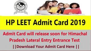 HP LEET Admit Card 2019 Himachal Pradesh Lateral Entry Entrance Test Call Letter