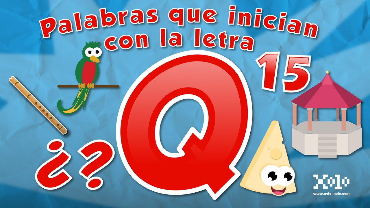 Words That Start With The Letter Q For Children In Spanish