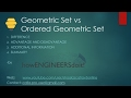All about Ordered Geometric set vs Geometric set difference by howENGINEERSdoit!