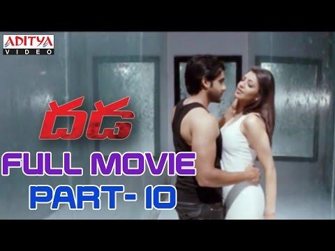 Dhada Telugu Movie Part 10/13 - Naga Chaitanya, Kajal Agarwal