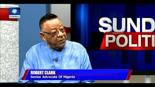 Robert Clarke Rates FG's Anti-Corruption Fight 'Above Average' |Politics Today|