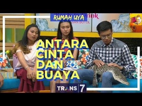 [FULL] ANTARA CINTA DAN BUAYA | RUMAH UYA (18/04/18)