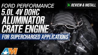 2015-2017 Mustang GT Ford Performance 5.0L 4V DOHC Aluminator Crate Engine Review & Install