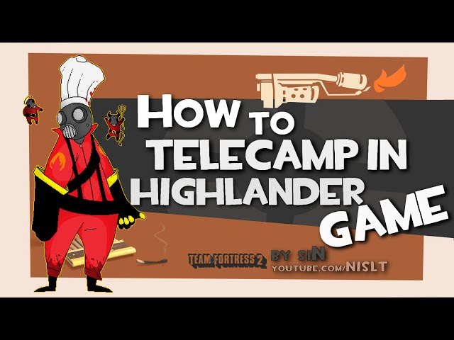 TF2: How to telecamp in highlander game