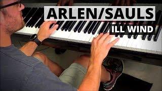 Ill Wind (You're Blowin' Me No Good) - Arlen | Piano Arrangement - Sauls