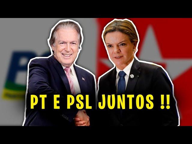 INACREDITÁVEL!! PT E PSL JUNTOS