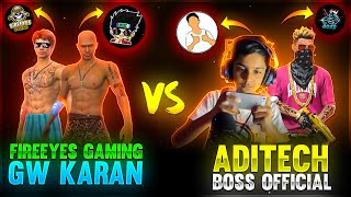 GW KARAN & ME VS ADITECH & BOSS OFFICIAL - GARENA FREE FIRE