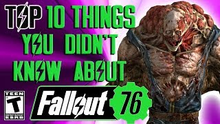 Fallout 76 Top 10 Things you didn't know