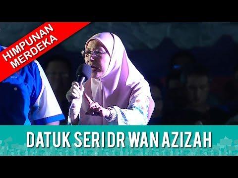 TERKINI: HIMPUNAN MERDEKA RAKYAT - Datuk Seri Dr Wan Azizah Wan Ismail  | Rabu 16 Mei 2018