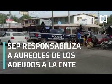 SEP culpa a Silvano Aureoles por falta de pagos a maestros de CNTE - Las Noticias