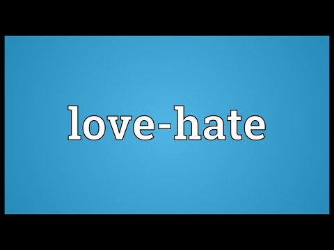 Love-hate Meaning