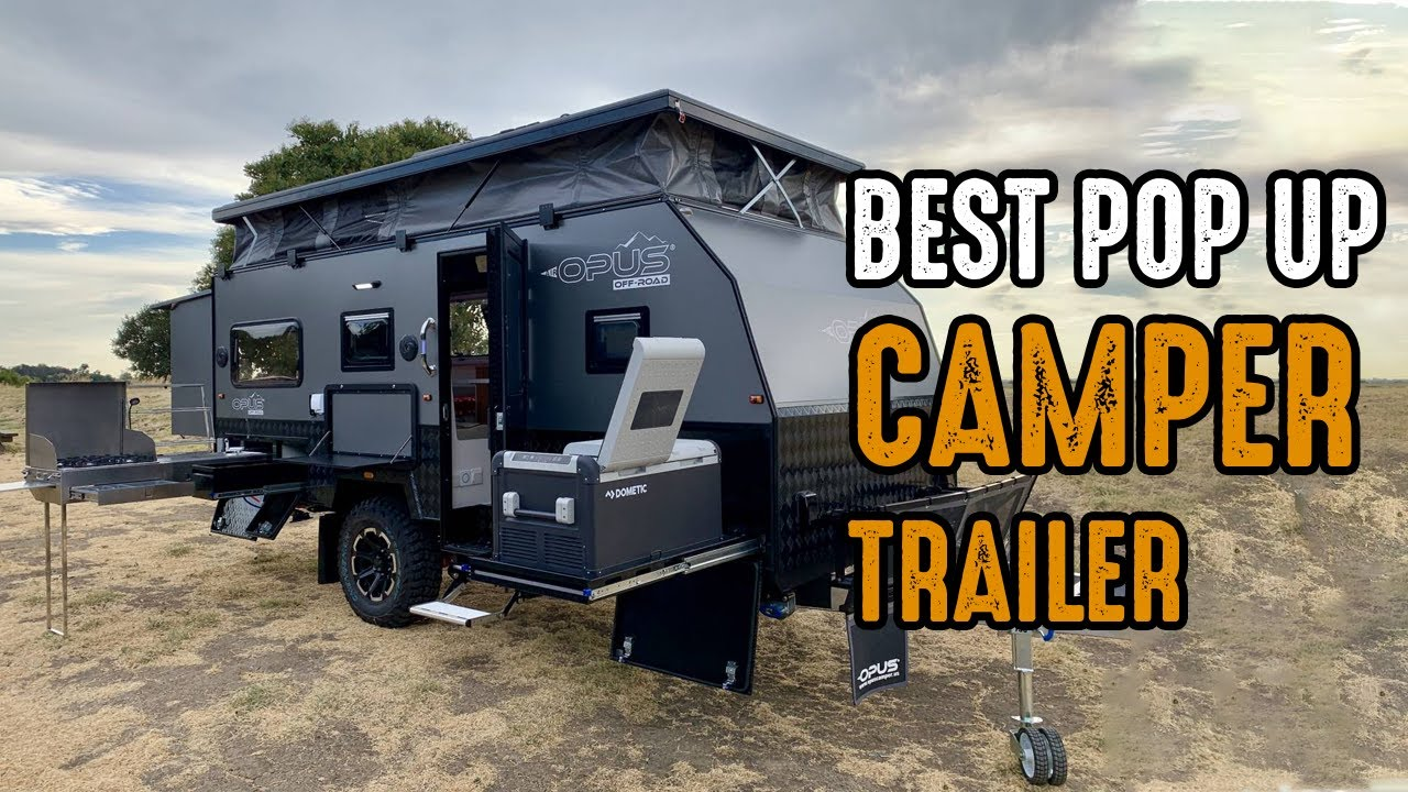 Top 10 Pop Up Campers & Travel Trailers