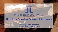 Statutory Durable Power of Attorney - The Jacobson Law Firm