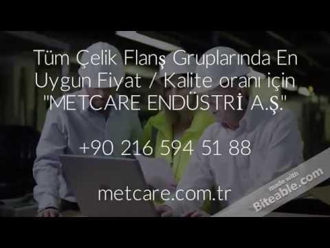 Flanş Fiyatları - METCARE ENDÜSTRİ A.Ş.