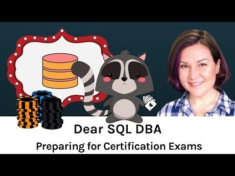 Dear SQL DBA: How Do I Prepare for Certification Exams?