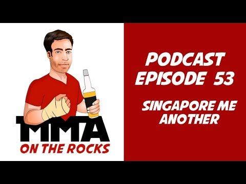 Episode 53 - Singapore Me Another