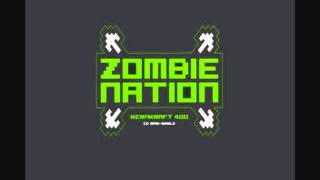 Zombie Nation - Kernkraft 400 (Original Version)