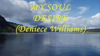 My Soul Desire (Deniece Williams)