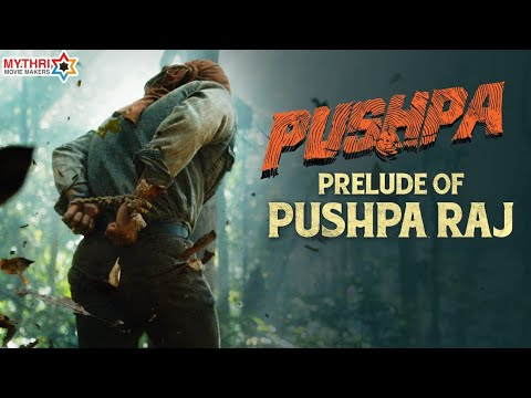 Prelude of Pushparaj   Allu Arjun   Pushpa   Rashmika   Faasil   DSP   Sukumar   Mythri Movie Makers