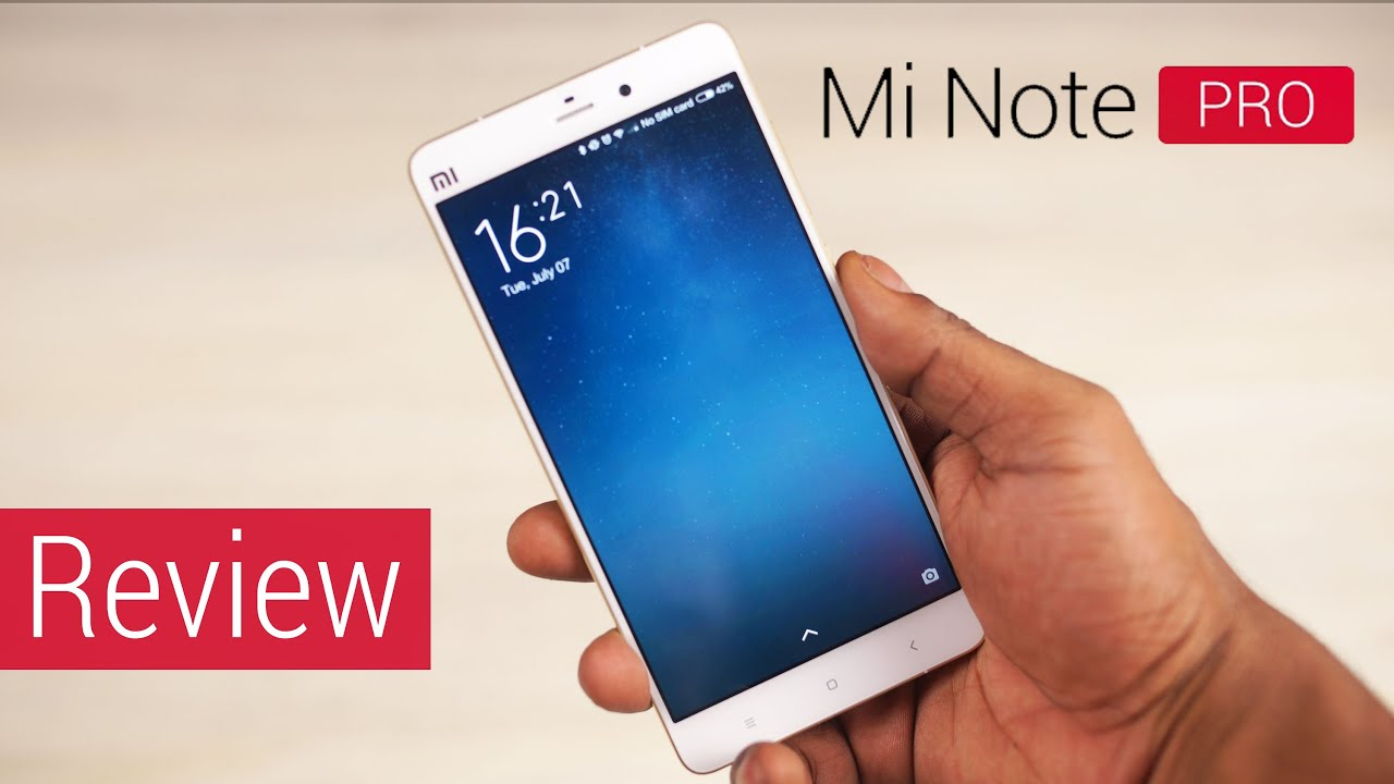 Mi Note Pro Review   4k