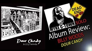 Myke C-Town: Billy Woods Dour Candy Solo Review DEHH