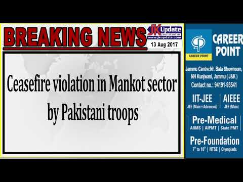 Ceasefire violation in Mankot sector by Pakistani troops Indian army  retaliated strongly