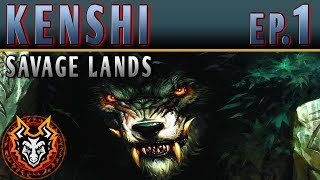 Kenshi Savage Lands - EP1 - THE THREATS OF THE WILD