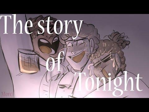 || La Historia De Esta Noche (The Story Of Tonight) ||Hamilton Animatic