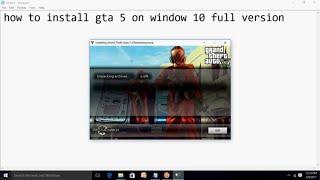 how to install gta 5 on windows 10 2017