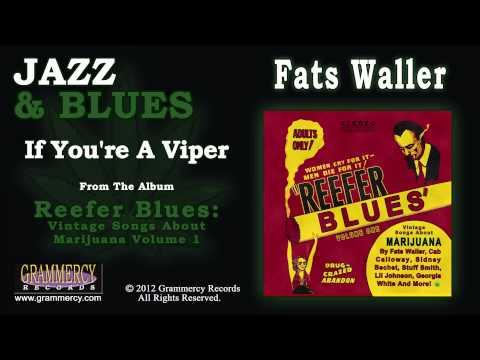 Fats Waller - If You're A Viper