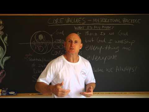 Core Values - My Spiritual Practice
