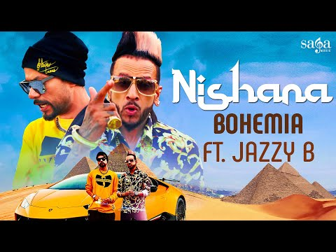 Nishana - BOHEMIA Ft. Jazzy B | New Punjabi Song 2020 | Saga Music
