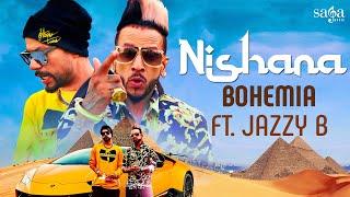 Смотреть клип Bohemia Ft. Jazzy B - Nishana