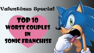 Top 10 Worst Couples in the Sonic Franchise