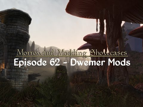 Morrowind Modding Showcases - Episode 62 Dwemer Mods