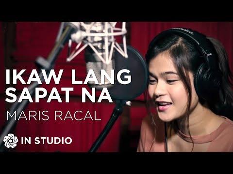 Maris Racal - Ikaw Lang Sapat Na (In Studio)