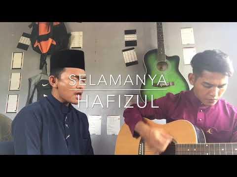 Selamanya-usop (cover By Hafizul)