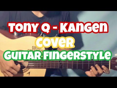 Tony Q - Kangen Cover (Fingerstyle Guitar)