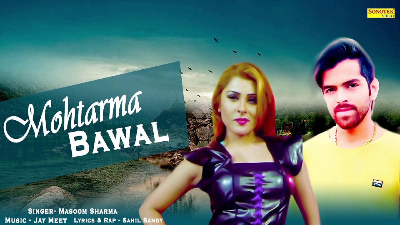 Download Mohtarma Bawal   Masoom Sharma   Latest Haryanvi Song 2019   Sonotek Records