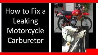 carburetor carb leaking gas how to fix repair it motorcycle honda diy tutorial clean