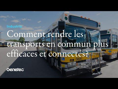 Comment un système de sécurité unifié rend les transports en communs plus efficaces et connectés ?