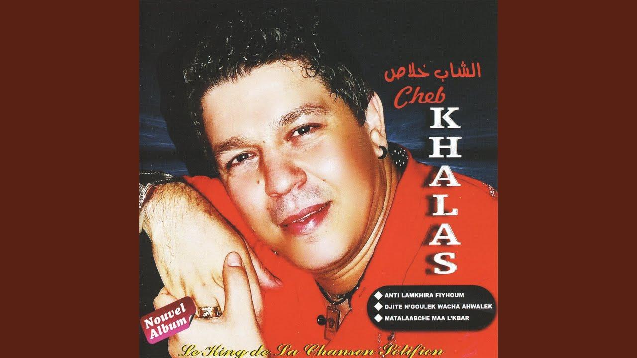 cheb khalas nouveau 2008