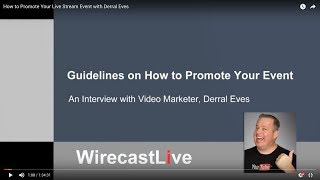 How to Promote Your Live Stream Event with Derral Eves