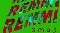 Xmas -- REMMI (Audio)