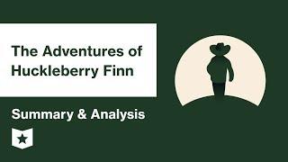 The Adventures of Huckleberry Finn    Summary & Analysis   Mark Twain   Mark Twain
