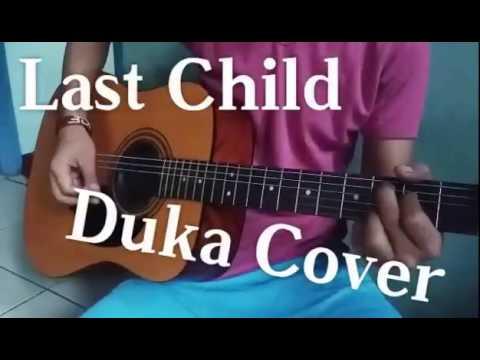 LAST CHILD - DUKA ( Cover By Resnu Andika Swara ) #lastchildberduka #dukacover