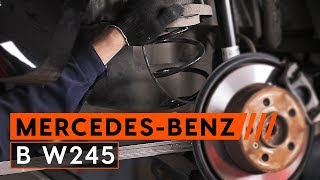 How to change rear springs MERCEDES-BENZ B W245 [TUTORIAL AUTODOC]